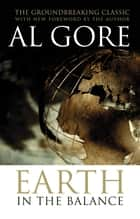 Earth in the Balance ebook by Al Gore