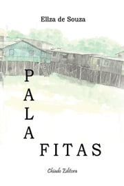 Palafitas ebook by Ellza de Souza