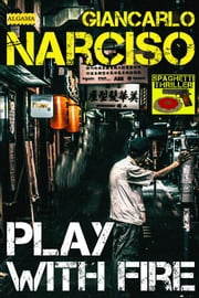 Play with Fire ebook by Giancarlo Narciso