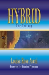 Hybrid-The Trilogy ebook by Aveni, Louise Rose