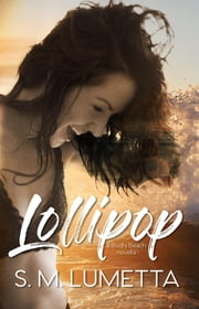 Lollipop - Bodhi Beach, #3 ebook by S.M. Lumetta