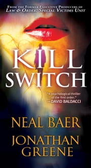 Kill Switch ebook by Neal Baer,Jonathan Greene