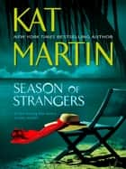 Season Of Strangers (Mills & Boon M&B) ebook by Kat Martin