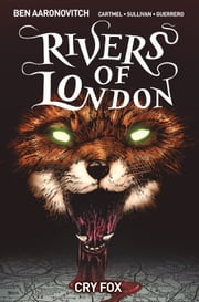 Rivers of London: Cry Fox 5