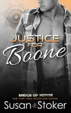 Justice for Boone - Police/Firefighter Romance ebook by