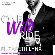 One Wild Ride audiobook by Elizabeth Lynx