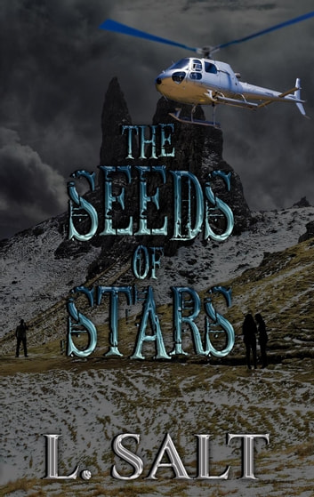 The Seeds of Stars ebook by L. Salt