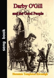 Darby O'Gill and the Good People ebook by Herminie Templeton Kavanagh