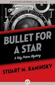 Bullet for a Star ebook by Stuart M. Kaminsky