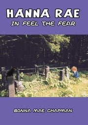Hanna Rae in Feel the Fear ebook by Bonna Mae Chapman