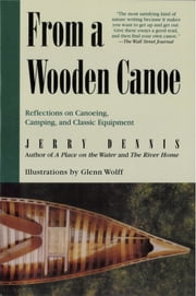 From a Wooden Canoe ebook by Jerry Dennis, Glenn Wolff