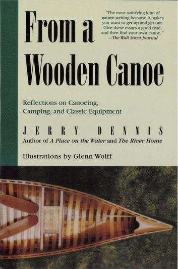 From a Wooden Canoe ebook by Jerry Dennis