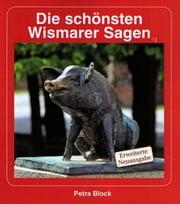 Sagenhaftes Wismar ebook by Petra Block