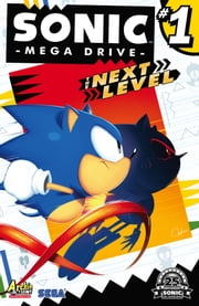 Sonic: Mega Drive - Next Level #1 ebook by Ian Flynn,Tyson Hesse