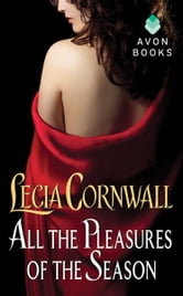 All the Pleasures of the Season ebook by Lecia Cornwall