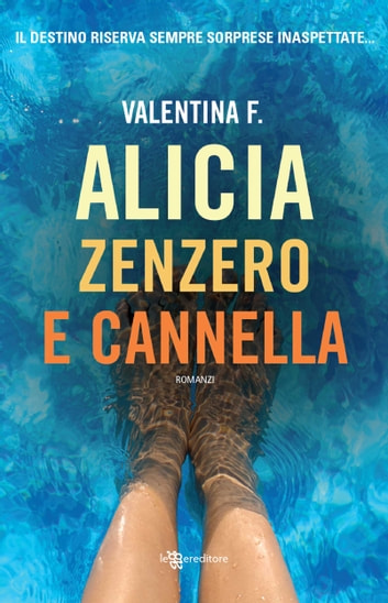 Alicia zenzero e cannella ebook by Valentina F.