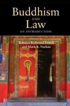 Buddhism and Law - An Introduction ebook by