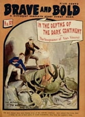 In the Depths of the Dark Continent (Illustrated) ebook by Cornelius Shea