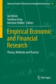 Empirical Economic and Financial Research - Theory, Methods and Practice ebook by Jan Beran,Yuanhua Feng,Hartmut Hebbel