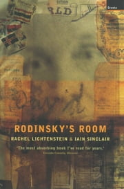 Rodinsky's Room ebook by Rachel Lichtenstein,Iain Sinclair