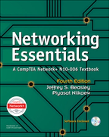Networking Essentials - A CompTIA Network+ N10-006 Textbook ebook by Jeffrey S. Beasley,Piyasat Nilkaew