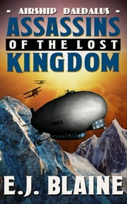 Assassins of the Lost Kingdom ebook by E.J. Blaine