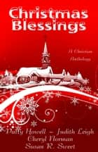 Christmas Blessings ebook by Cheryl Norman