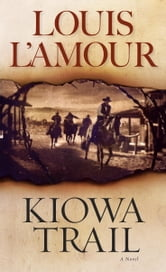 Kiowa Trail ebook by Louis L'Amour