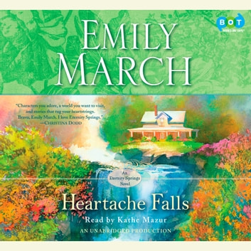 Heartache Falls - An Eternity Springs Novel audiobook by Emily March