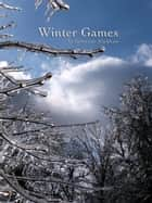 Winter Games ebook by Rebeckah Markham