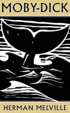 Moby-Dick ebook by Herman Melville