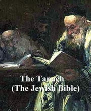 The Tanach, the Jewish Bible in English translation ebook by Jewish Publication Societies