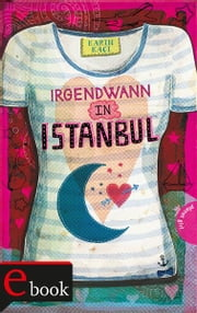 Irgendwann in Istanbul ebook by Karin Kaçi,Carolin Liepins