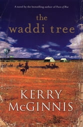 The Waddi Tree ebook by Kerry McGinnis