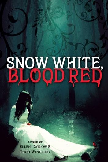 Snow White, Blood Red ebook by