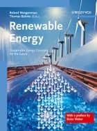 Renewable Energy - Sustainable Energy Concepts for the Future ebook by Roland Wengenmayr, Thomas Bührke