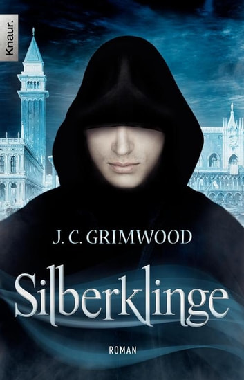 Silberklinge - Roman ebook by Jon Courtenay Grimwood