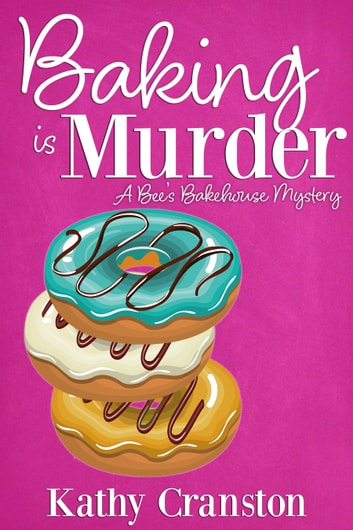 Baking is Murder ebook by Kathy Cranston