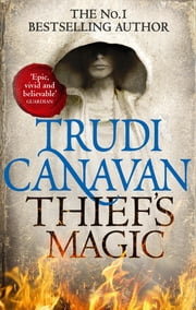 Thief's Magic - Book 1 of Millennium's Rule ebook by Trudi Canavan