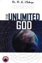 The Unlimited God ebook by Dr. D. K. Olukoya