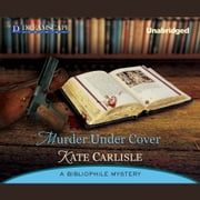 Murder Under Cover - A Bibliophile Mystery audiobook by Kate Carlisle
