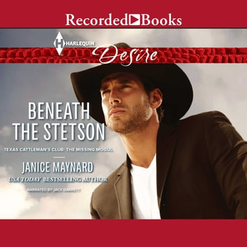 Beneath the Stetson audiobook by Janice Maynard