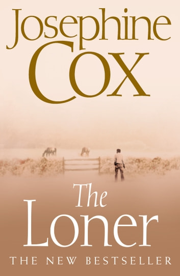 The Loner ebook by Josephine Cox