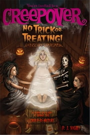 No Trick-or-Treating! - Superscary Superspecial ebook by P.J. Night