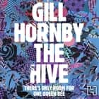 The Hive audiobook by Gill Hornby