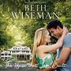 The House that Love Built audiobook by
