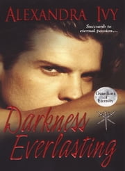 Darkness Everlasting ebook by Alexandra Ivy