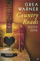 Country Roads ebook by