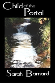 Child of the Portal ebook by Sarah Barnard