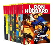 Western Collection: Heroes of the Wild West Short Stories by NYT Best Selling Author ebook by L. Ron Hubbard